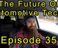 The Future of Automotive Technicians ~ Episode 35