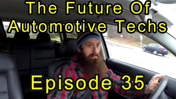 The Future of Automotive Technicians ~ Episode 35