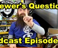 Viewer's Questions ~ Podcast Episode 37