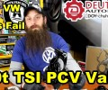 How The VW 2.0t TSI PCV Valve Fails~ Video
