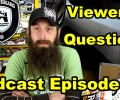 Viewer's Questions ~ Podcast Episode 40