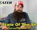 The State Of The Shop 5 ~ Podcast Episode 77