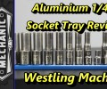 Westling Machine Aluminum Socket Tray Review ~ Video