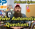 Viewer Automotive Questions Answered ~ Podcast Episode 92