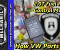 How VW Parts Fail ~ 2.0t Fuel Pump Modules