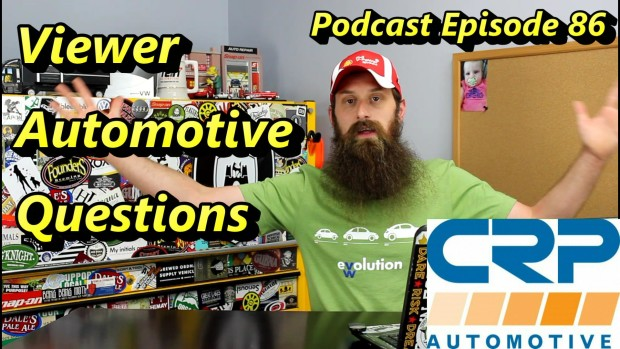 Viewer Automotive Questions Answered ~ Podcast Episode 86