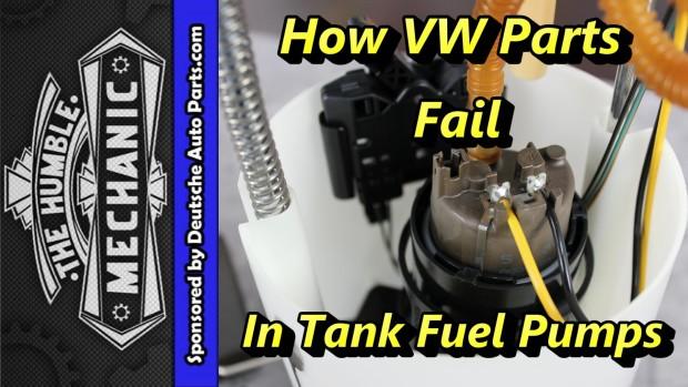 How VW Parts Fail ~ In Tank Fuel Pumps