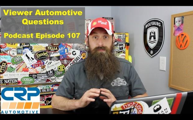 Viewer Automotive Questions ~ Podcast Episode 107