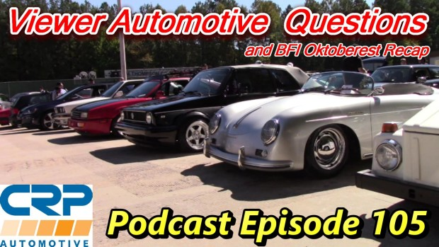 Viewer Automotive Questions and BFI Recap ~ Podcast Episode 105