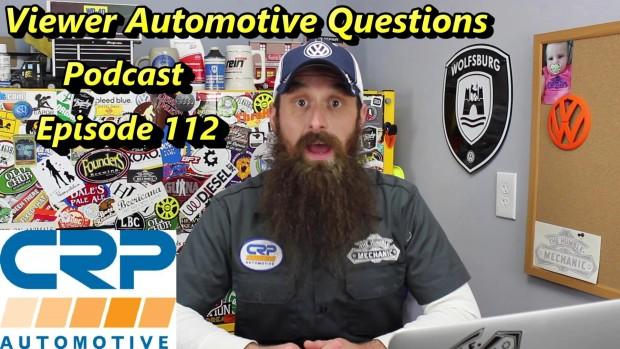 Viewer Automotive Questions ~ Podcast Episode 112