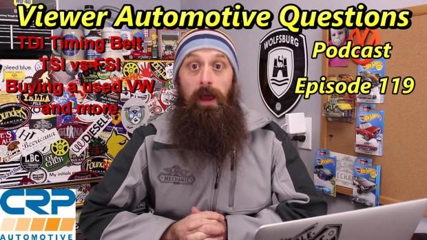 Viewer Automotive Questions ~ Podcast Episode 119