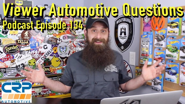 Viewer Automotive Questions ~ Podcast Episode 134