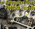 Viewer Automotive Questions ~ Podcast Episode 136