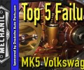 Top 5 Failures of MK5 Volkswagen, (Jetta, Rabbit, GTI, Jetta SportWagen)