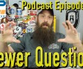 Viewer Automotive Questions ~ Podcast Episode 140
