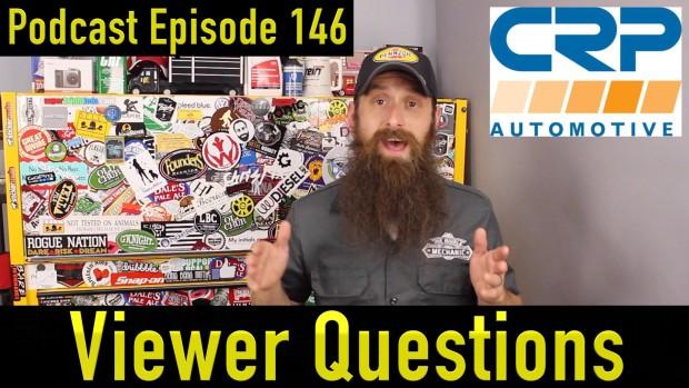 Viewer Automotive Questions ~ Podcast Episode 146