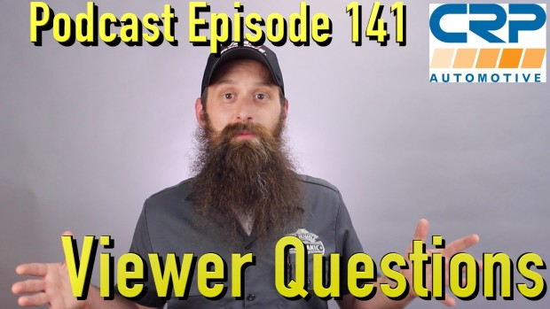 Viewer Automotive Questions ~ Podcast Episode 141