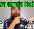 Viewer Automotive Questions ~ Podcast Episode 166