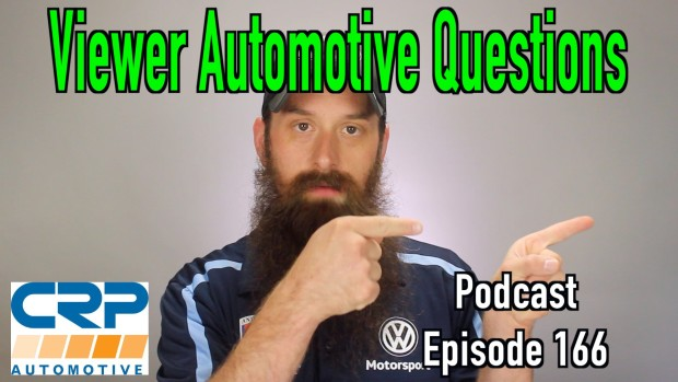 Viewer Automotive Questions ~ Podcast Episode 166