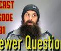 Viewer Automotive Questions ~ Podcast Episode 181