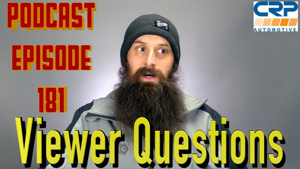 Viewer Automotive Questions ~ Podcast Episode 181