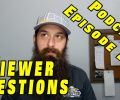 Viewer Car Questions ~ Podcast Episode 219
