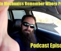 How Auto Mechanics Remember How To Put Cars Back Together~ Podcast Episode 31