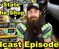 The State of The Shop ~ Audio Podcast Episode 49