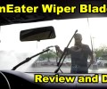 RainEater Wiper Blade Review ~ Video