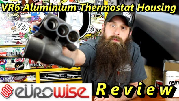 Eurowise VR6 Thermostat Housing Review ~ Video