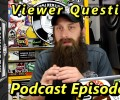 Viewer Questions ~ Podcast Episode 61