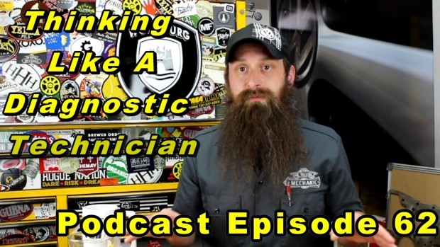Thinking Like A Automotive Diagnostic Technician ~Audio Podcast Episode 62