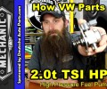 How VW and Audi 2.0t TSI High Pressure Fuel Pumps Fail (HPFP) ~ Video