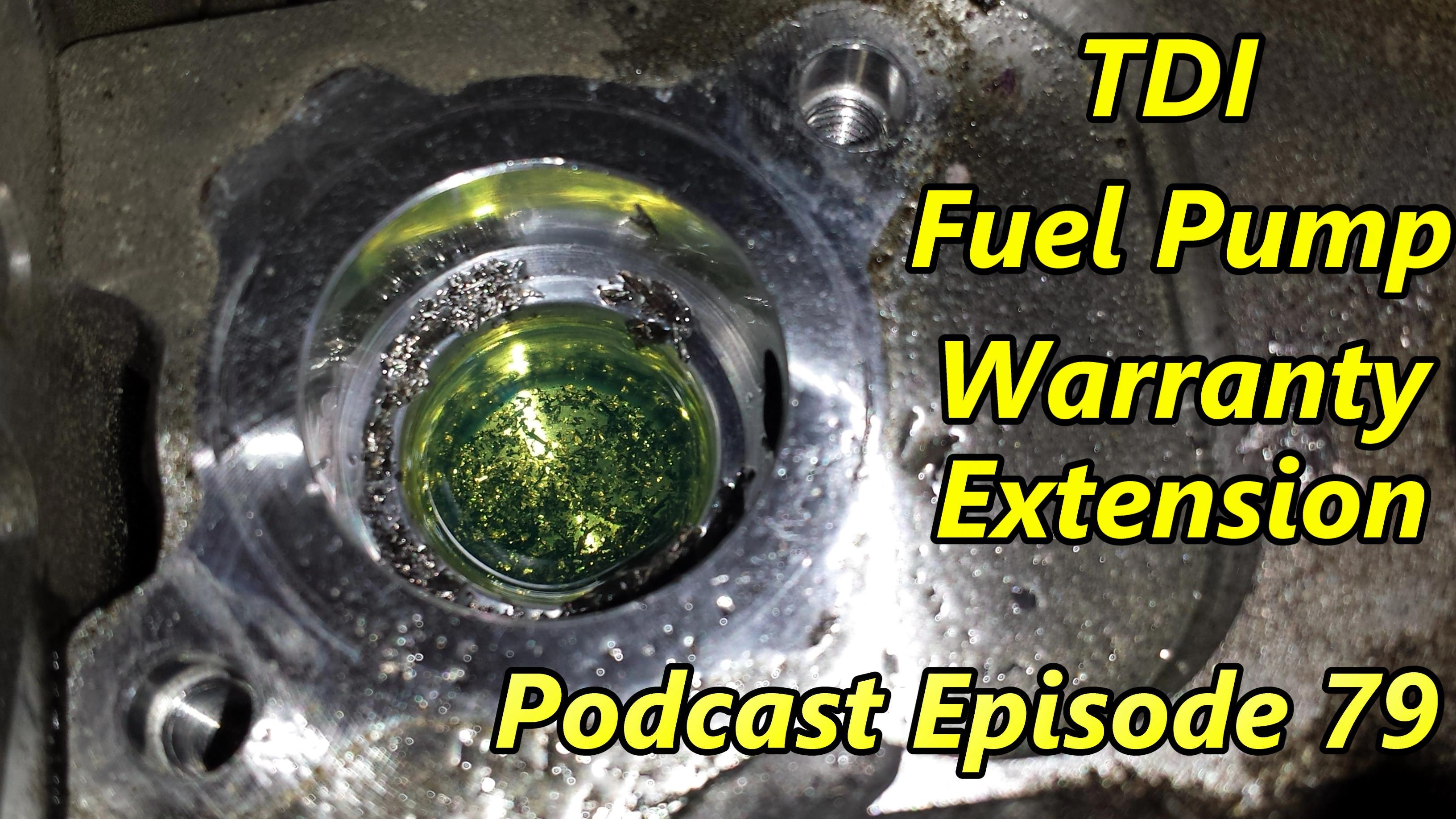 volkswagen tdi fuel pump warranty extension podcast episode  humble mechanic