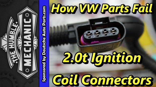 How VW Parts Fail ~ 2.0t Ignition Coil Connectors