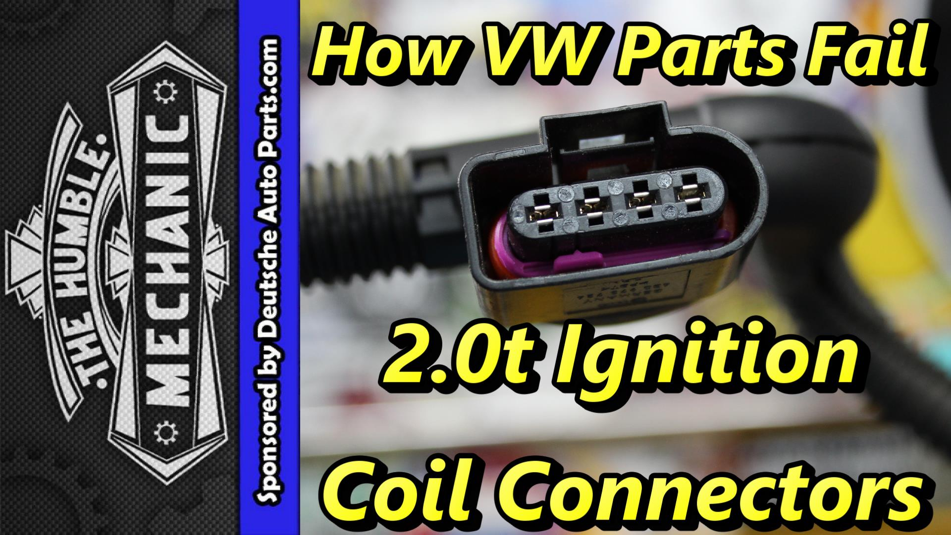 How Vw Parts Fail 2 0t Ignition Coil Connectors