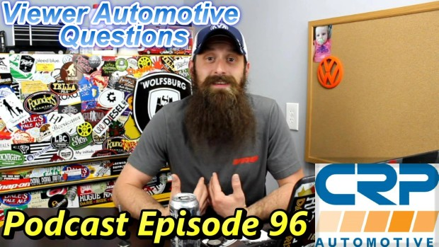 Viewer Automotive Questions Answered ~ Podcast Episode 96