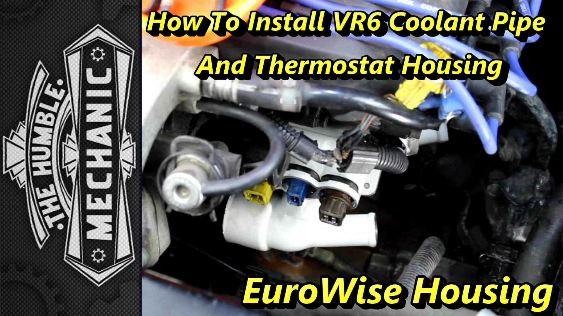 Vr6 Coolant Pipe And Thermostat Housing Diy Humble Mechanic