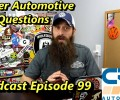 Viewer Automotive Questions Answered ~ Podcast Episode 99