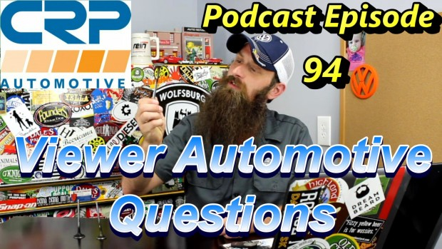Viewer Automotive Questions Answered ~ Podcast Episode 94