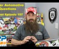 Viewer Automotive Questions ~ Podcast Episode 107