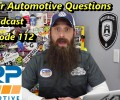 Viewer Automotive Questions ~ Podcast Episode 112