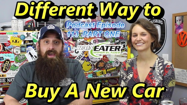A Different Way To Buy A New Car ~ Podcast Episode 113 ~ Part 1