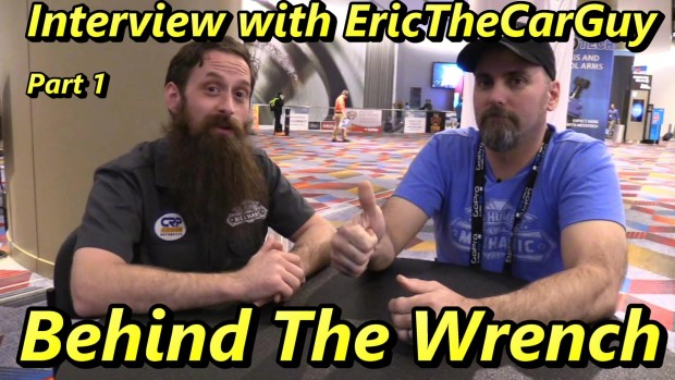 Behind The Wrench ~ EricTheCarGuy ~ Part One