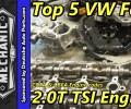 Top 5 VW Fails ~ 2.0t TSI Engine