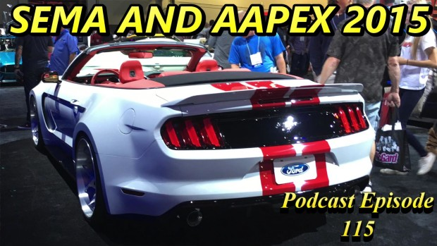 SEMA and AAPEX Wrap Up ~ Podcast Episode 115