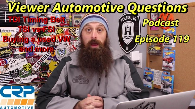 Viewer Automotive Questions ~ Podcast Episode 119