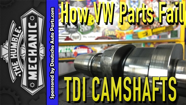 How VW Parts Fail ~ 1.9 and 2.0 TDI CamShafts