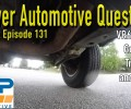 Viewer Automotive Questions ~ Podcast Episode 131