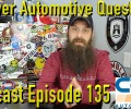 Viewer Automotive Questions ~ Podcast Episode 135